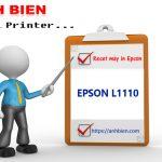 Hướng dẫn Reset máy in Epson L1110